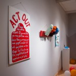 Installation view of Act Out
